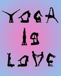 YOGA is LOVE in bodies